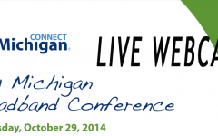 Connected Nation 2014 Michigan Broadband Conference Oct 29th live video webcast